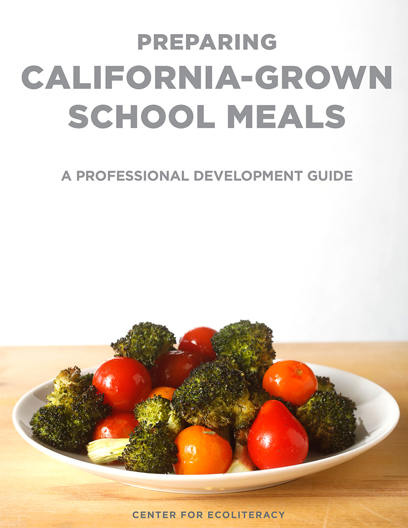 Download Preparing California-Grown School Meals: A Professional Development Guide