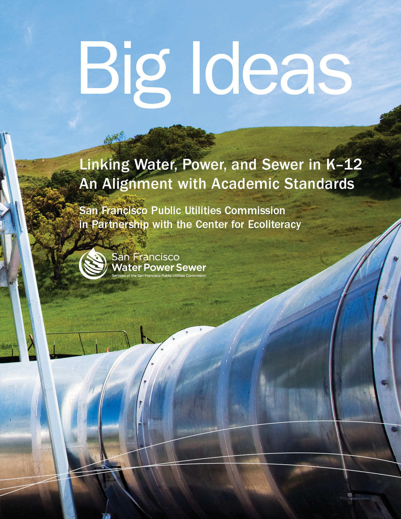 Big Ideas: Linking Water, Power, and Sewage for K-12