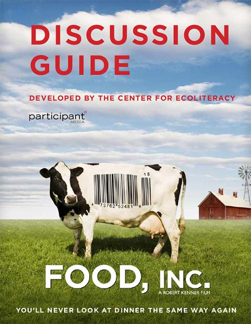 Food Inc Discussion Guide Ecoliteracy
