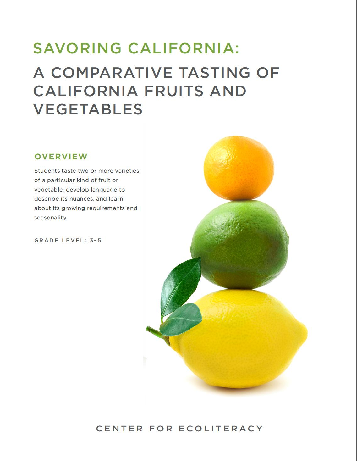Savoring California: A Comparative Tasting of California Fruits and Vegetables cover