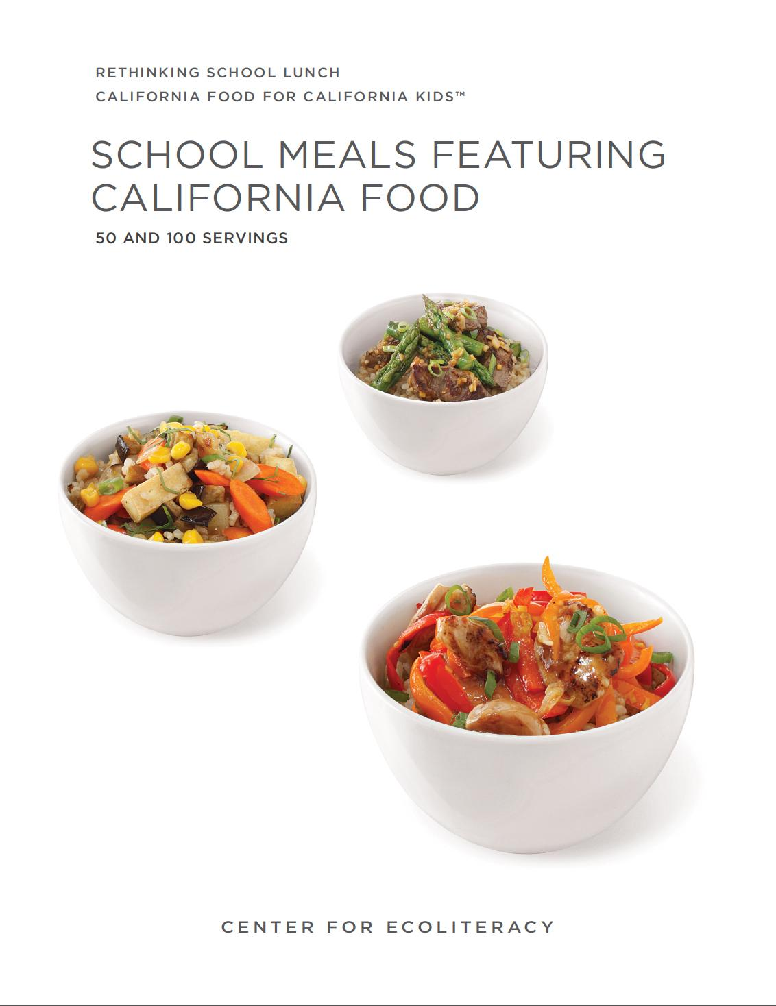 School Meals Featuring California Food cover