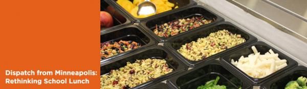 Minneapolis Public Schools rethinks school lunch