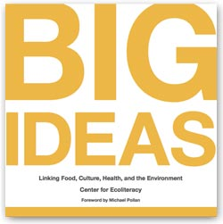 Big Ideas: Linking Food, Culture, Health, and the Environment